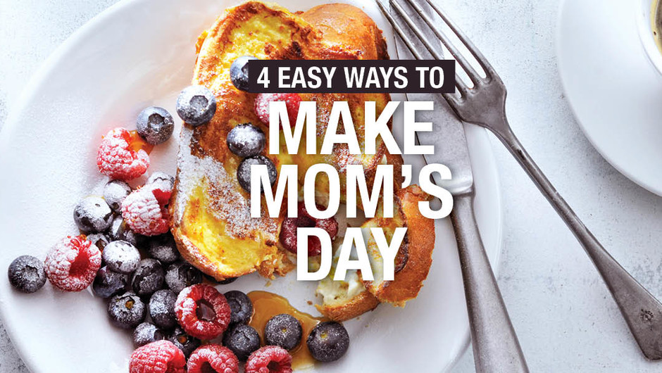 4 Ways to Make Mom's Day image
