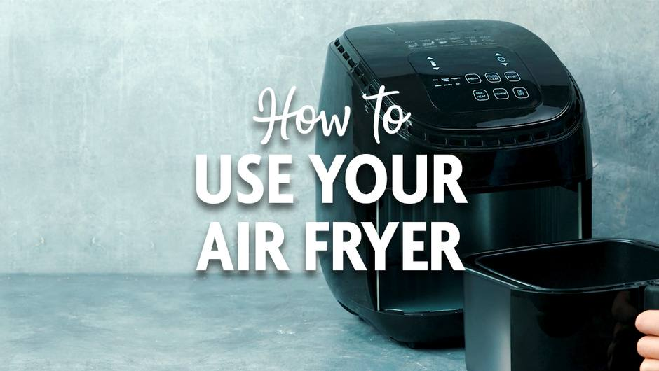 How to Use Your Air Fryer image