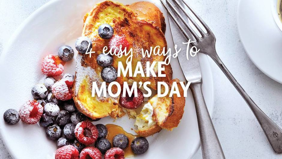 4 Easy Ways to Make Mom's Day image