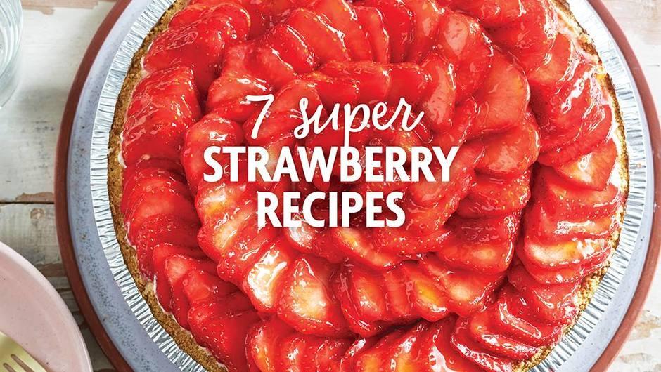 7 Super Strawberry Recipes image