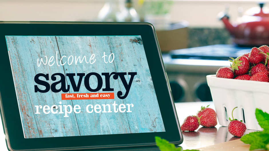 Welcome to the All-New Savory Recipe Center! image